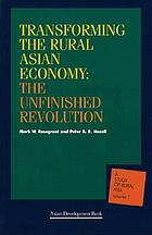 Transforming the rural Asian economy : the unfinished revolution
