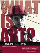 What is art? : conversation with Joseph Beuys