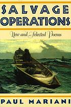 Salvage operations : new & selected poems