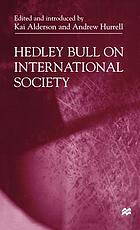 Hedley Bull on international society