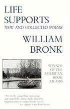 Life supports : new and collected poems
