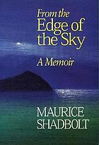 From the edge of the sky : a memoir
