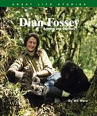 Dian Fossey : among the gorillas