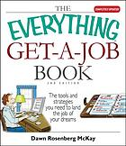 The everything get-a-job book : the tools and strategies you need to land the job of your dreams