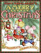 Mary Engelbreit's A merry little Christmas : celebrate from A to Z