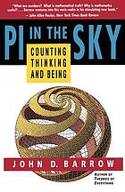 Pi in the sky : counting, thinking, and being