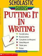 Putting it in writing : Scholastic guides