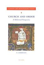 Church and order : a reformed perspective