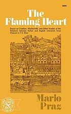 The flaming heart : essays on Crashaw, Machiavelli, and other studies in the relations between Italian and English literature from Chaucer to T.S. Eliot