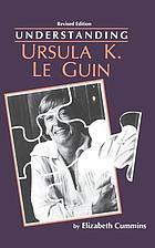 Understanding Ursula K. Le GuinUnderstanding Ursula K. Le Guin