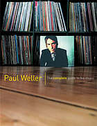 Paul Weller : the complete guide to his music