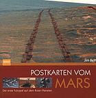 Postkarten vom Mars : der erste Fotograf auf dem Roten Planeten