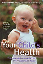 Your child's health : the essential companion for every Australian home