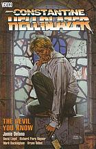 John Constantine, Hellblazer : the devil you know