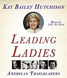 Leading ladies : American trailblazers