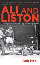 Ali and Liston : the boy who would be king and the ugly bear