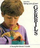 Taking care of your gerbils