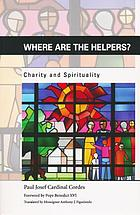 Where are the helpers? : charity and spirituality