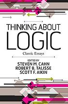 Thinking about logic : classic essays