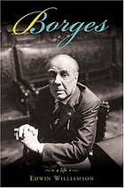 Borges, a lifeBorges : the biography