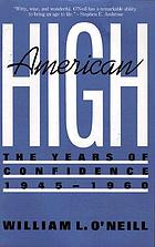American high : the years of confidence, 1945-1960