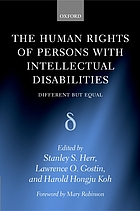 The human rights of persons with intellectual disabilities : different but equal