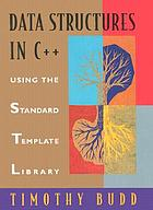 Data structures in C++ using the standard template library