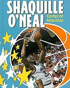 Shaquille O'Neal, center of attention