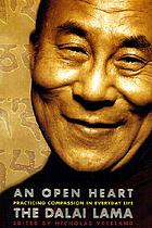 An open heart : practicing compassion in everyday life