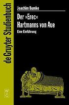 """Der """"Erec"""" Hartmanns von Aue : eine Einführung"""
