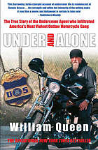 The true story of the undercover agent who infiltrated America's most violent outlaw motorcycle gang