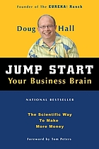 Jump start your business brain the scientific way to make more money