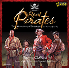 Real pirates : the untold story of the Whydah from slave ship to pirate ship