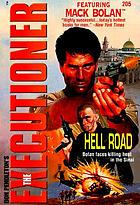 Don Pendleton's the executioner : hell road