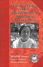 Enriqueta Vasquez and the Chicano movement : writings from El grito del norte