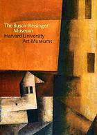 The Busch-Reisinger Museum : Harvard University Art Museums