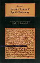 The book of the decisive treatise determining the connection between the law and wisdom ; and, The epistle dedicatory