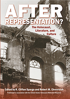After representation? : the Holocaust, literature, and culture