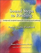 Sound steps to reading : foolproof, scripted lessons for reading and spelling : parent/teacher handbook