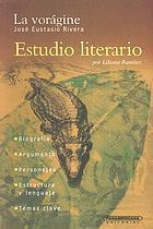 La vorágine, José Eustasio Rivera : estudio literario