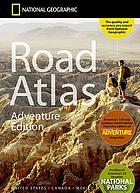 National Geographic road atlas : United States, Canada, Mexico