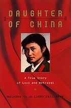 Daughter of China : a true story of love and betrayal