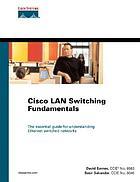 Cisco LAN switching fundamentals