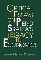 Critical essays on Piero Sraffa's legacy in economics