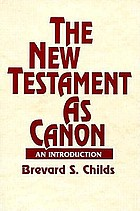 The New Testament as canon : an introduction