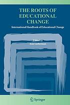 The roots of educational change