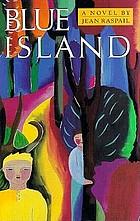 Blue Island : a novel