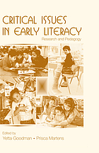 Critical issues in early literacy : research and pedagogy