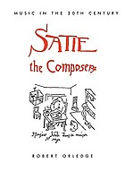 Satie the composer