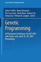 Genetic programming : 4th European conference, EuroGP 2001, Lake Como, Italy, April 18-20, 2001 : proceedings